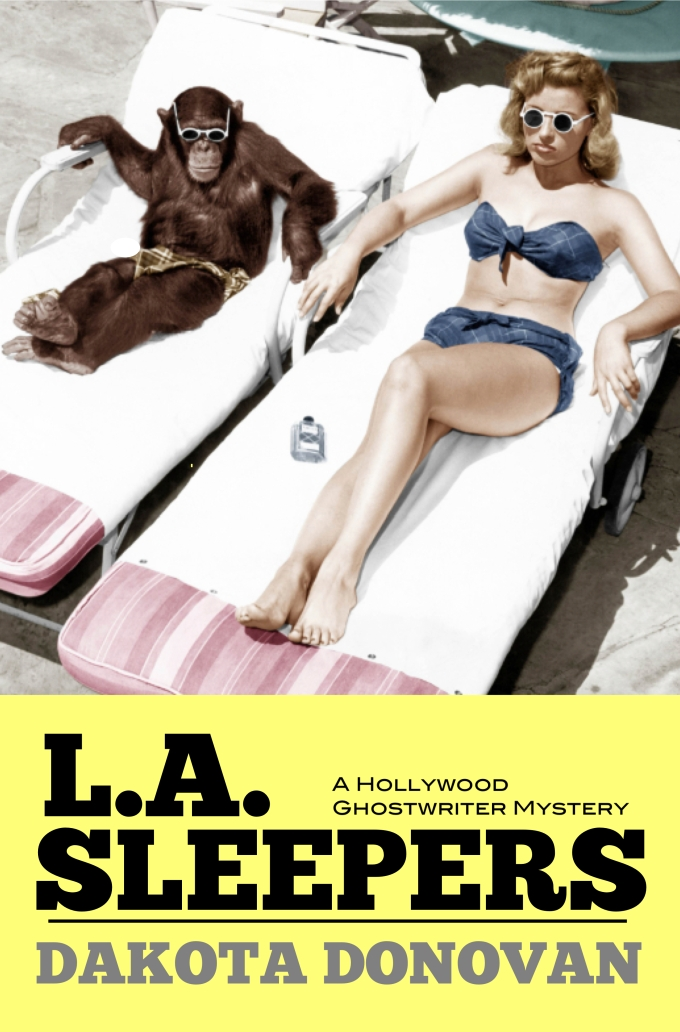 It's here! Just in time for summer reading: L.A. SLEEPERS: A Hollywood Ghostwriter Mystery
